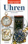 Uhren - Ein Handbuch für Uhrenliebhaber und Sammler